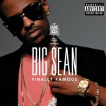 REVIEW: BIG SEAN - Finally Famous: The Album