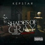 KEPSTAR - Shades Of Gray (Hosted by Clinton Sparks)
