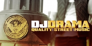 DJ Drama – Quality Street Music