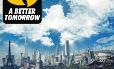Wu-Tang Clan – A Better Tomorrow